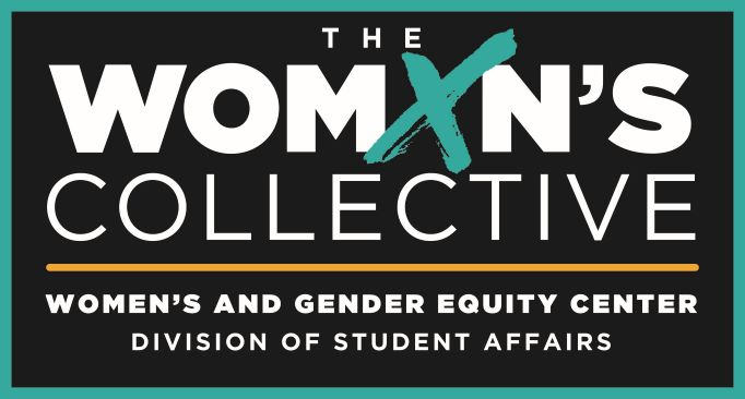 Women's and Gender Equity Center Division of Student Affairs